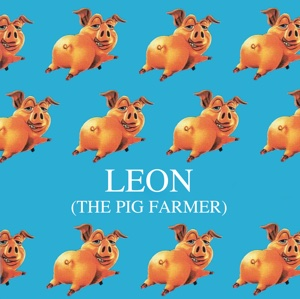 Leon the Pig Farmer artwork by Mister G