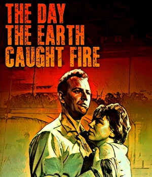 Day the Earth Caught Fire
